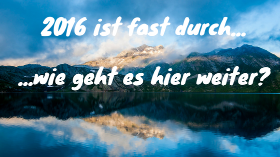 2016 ist fast durch....png