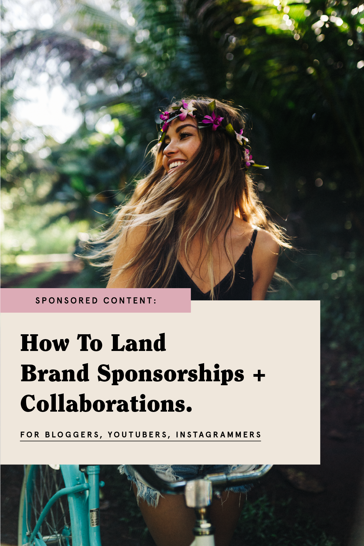 How to land brand sponsorships and collaborations for bloggers, youtubers and instagrammers