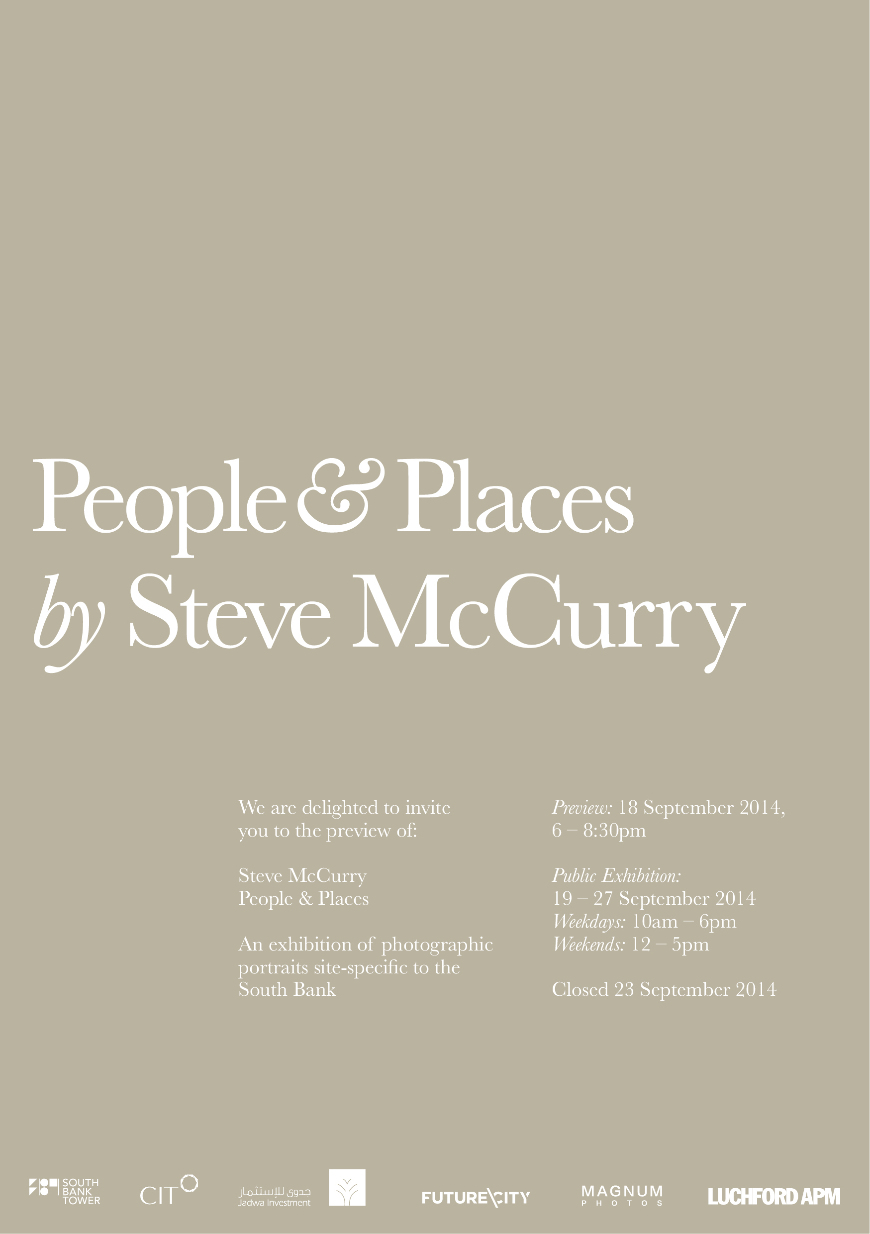 People & Places Steve Mac Curry and Magnum exhibition is open to the public at the Southbank Tower until 27th Septembre 2014.