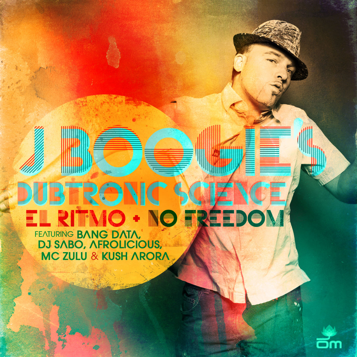J Boogie's Dubtronic Science - El Ritmo + No Freedom