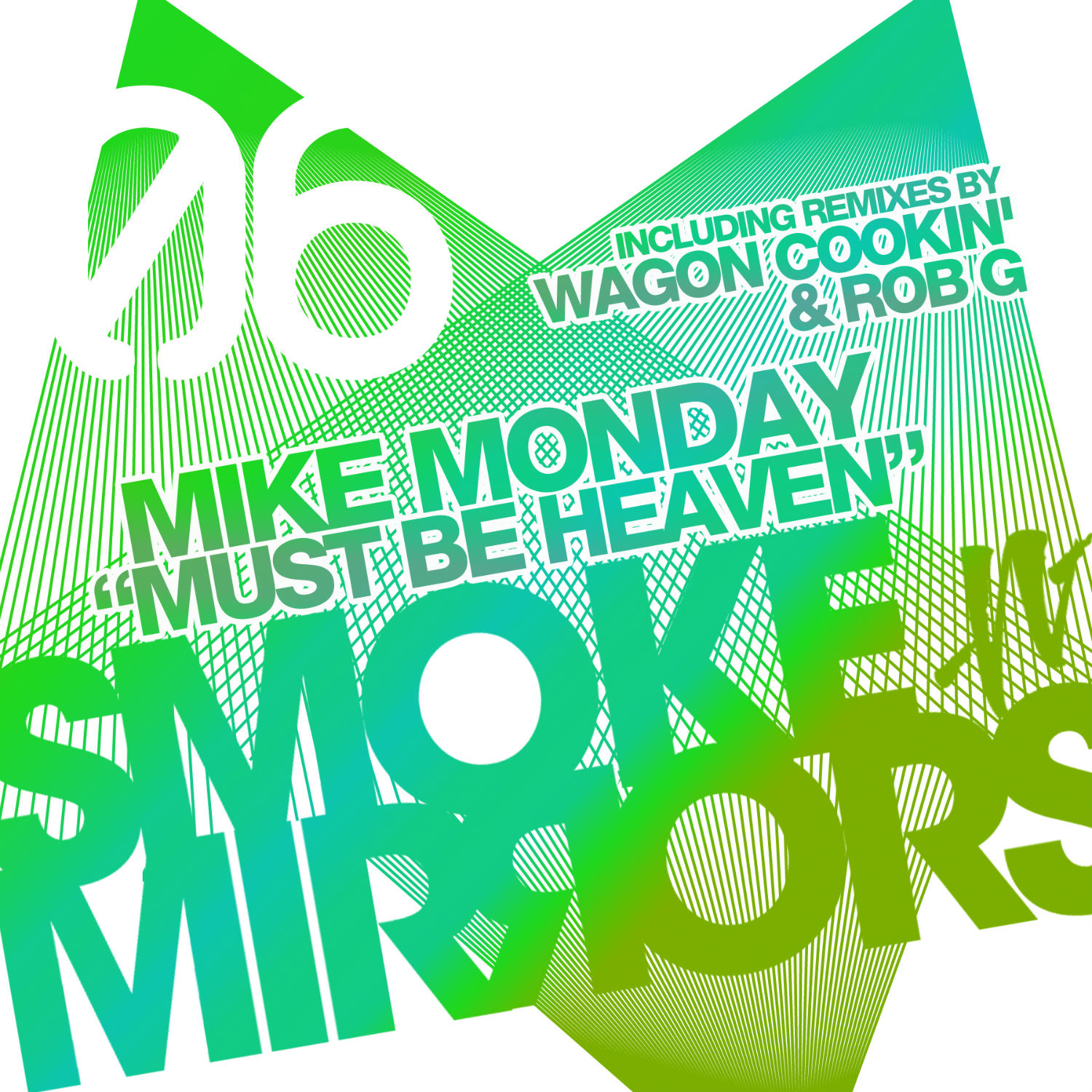 Mike Monday - Must Be Heaven