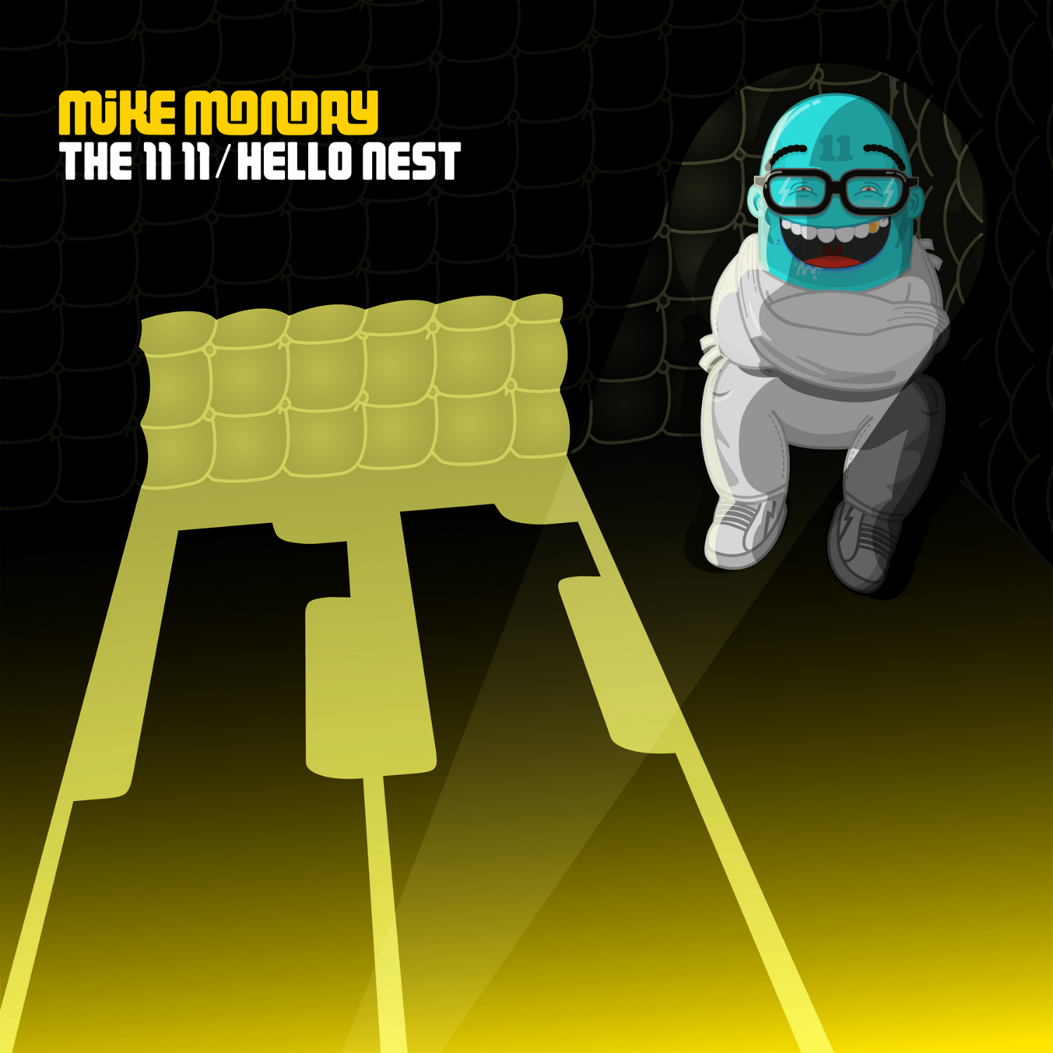Mike Monday - The 11 11/Hello Nest