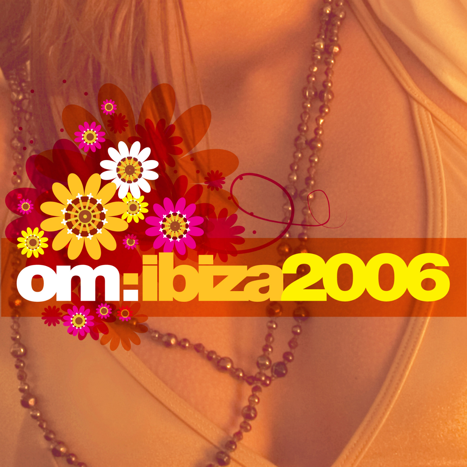 Various Artists - Om: Ibiza 2006