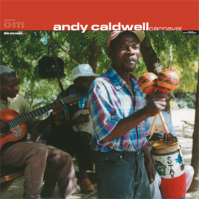 Andy Caldwell - Carnaval