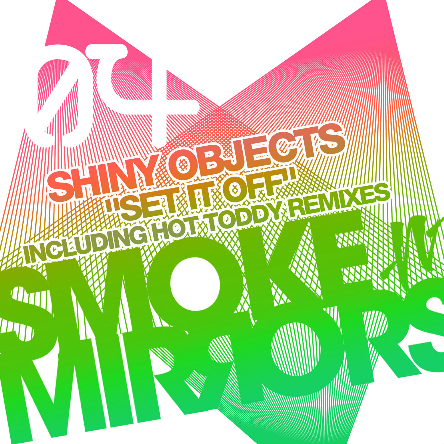Shiny Objects - Set It Off