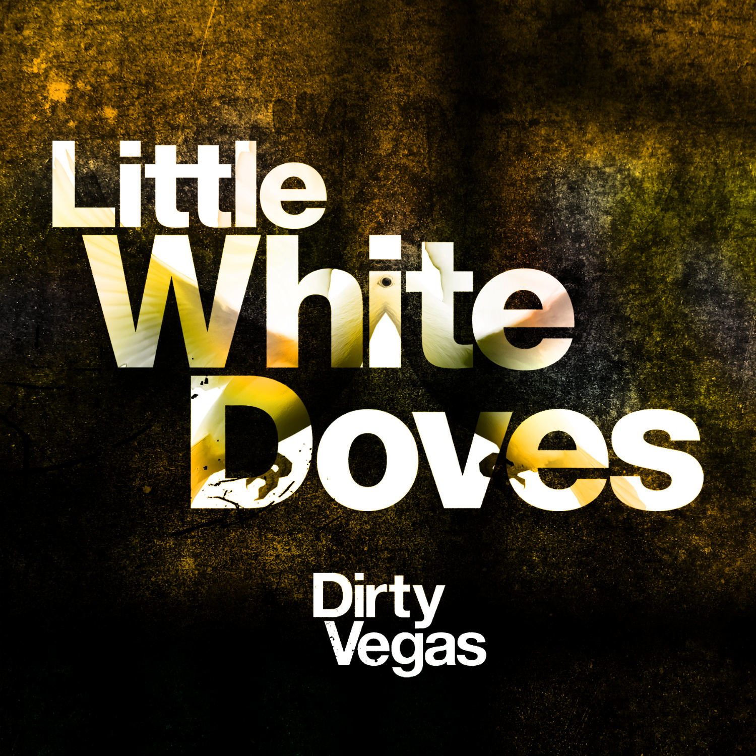 Dirty Vegas - Little White Doves Pt. 2