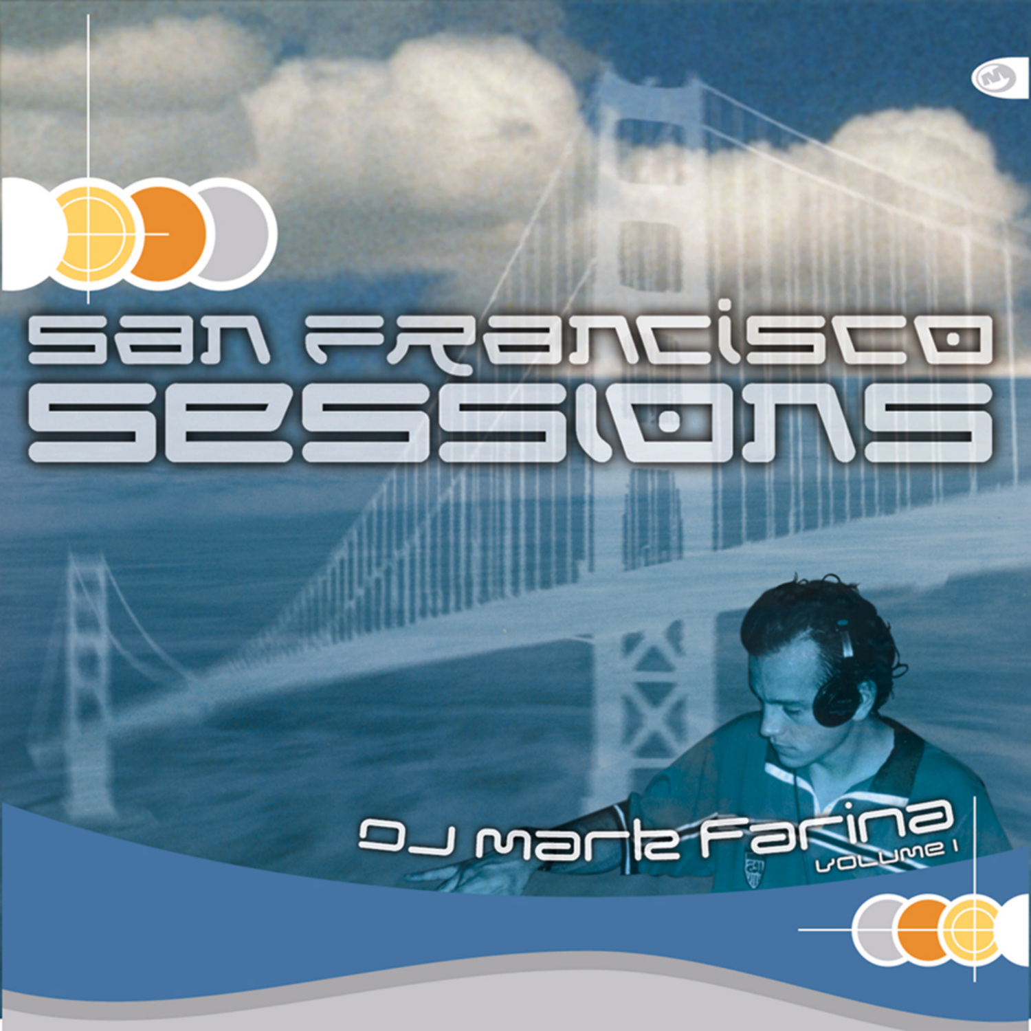 Various Artists - San Francisco Sessions 1 (Mixed by Mark Farina)