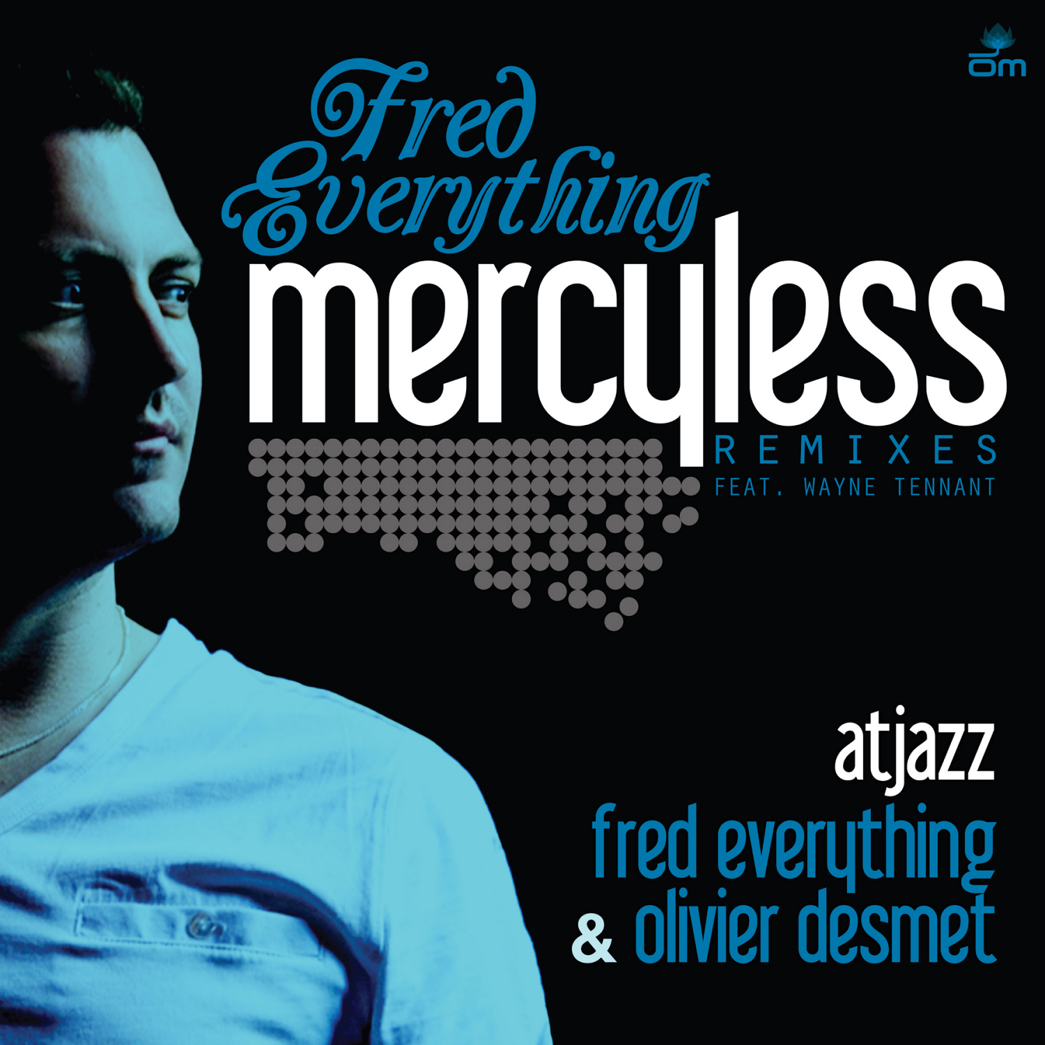 Fred Everything - Mercyless