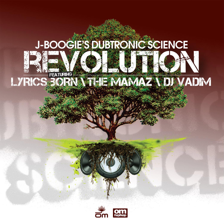 J Boogie's Dubtronic Science - Revolution