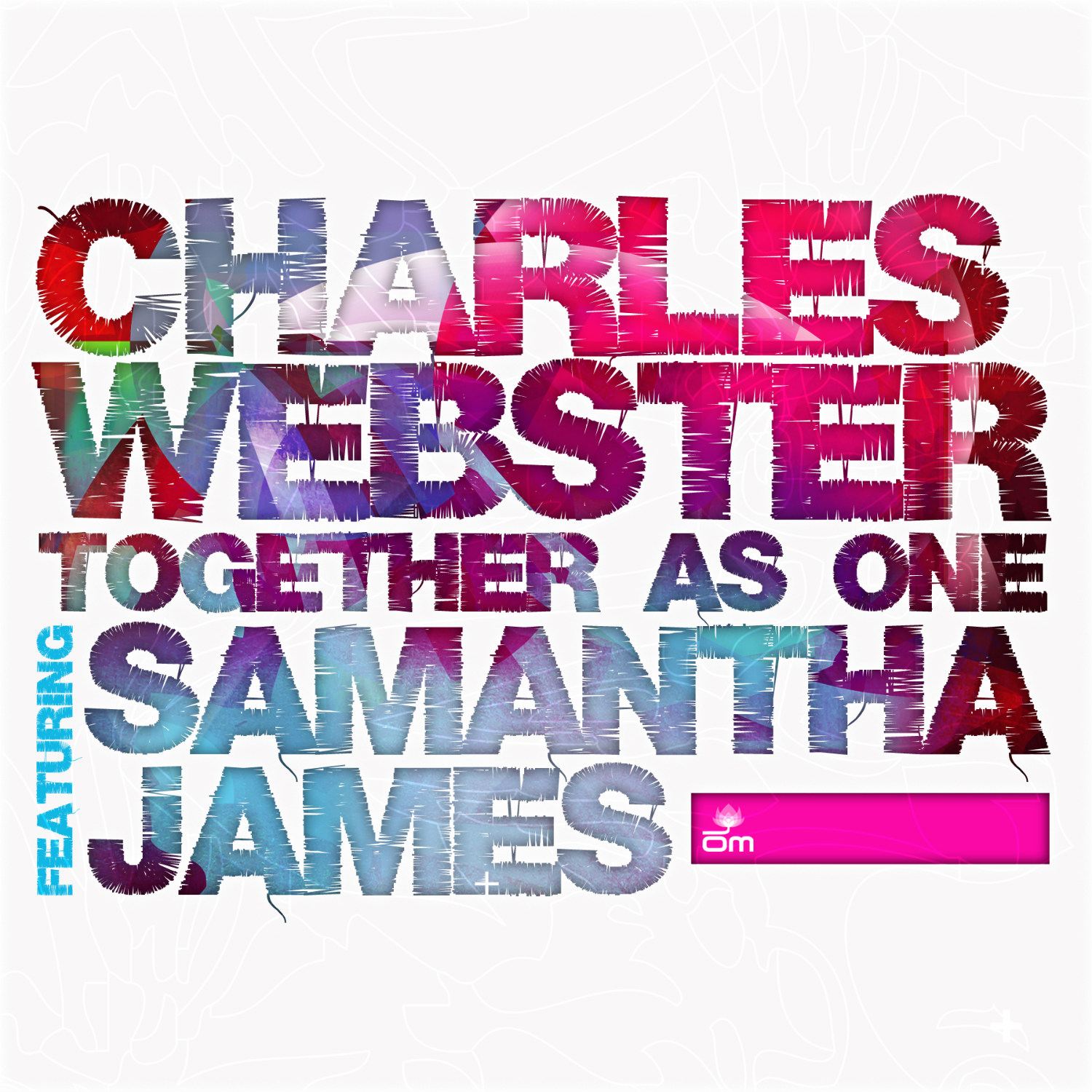 Samantha James & Charles Webster (Together as One)
