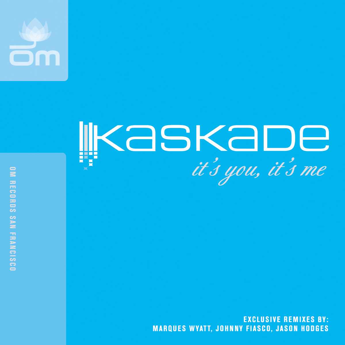 Kaskade - It's You, It's Me EP