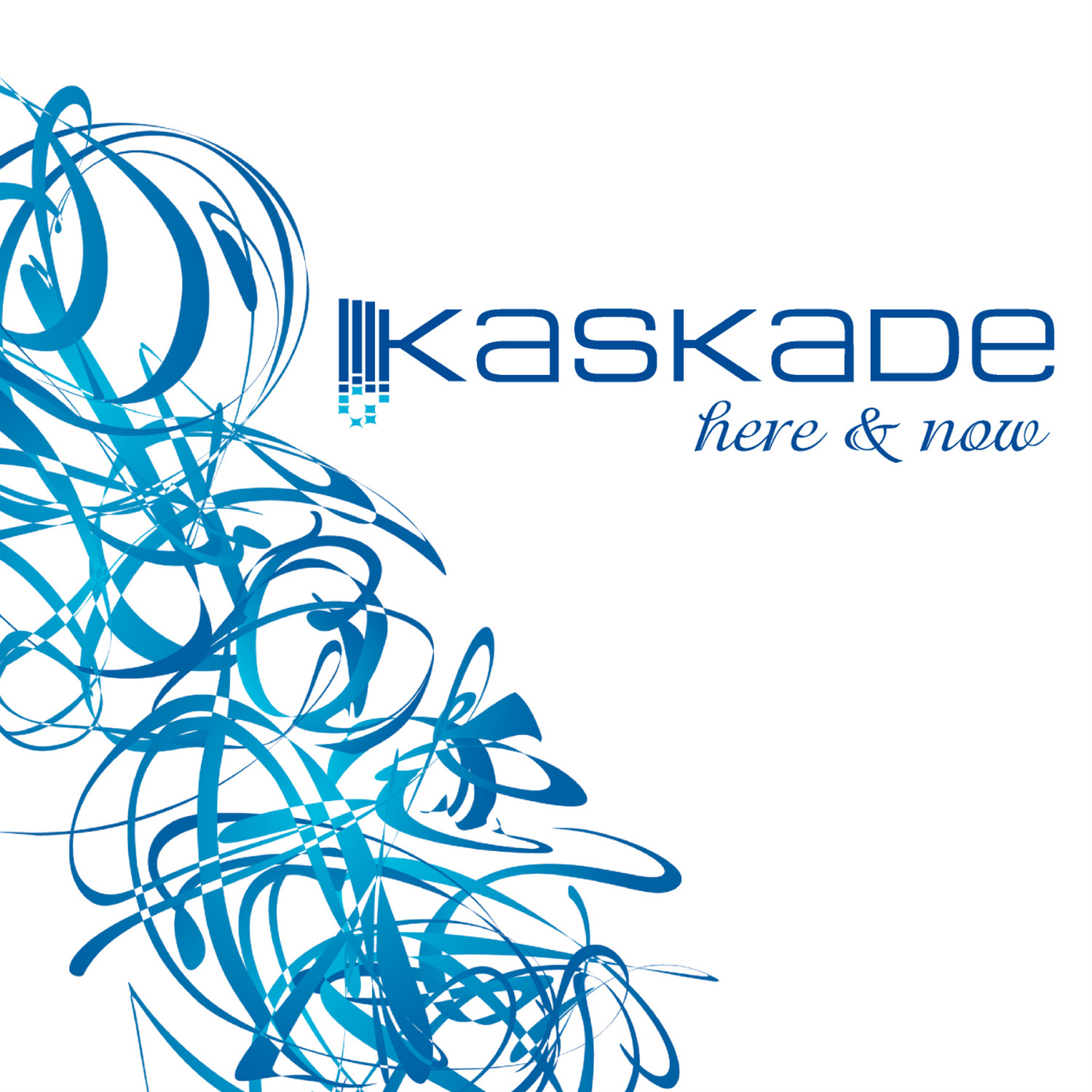 Kaskade - Here & Now