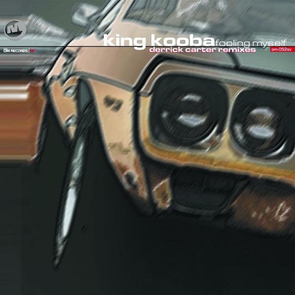 King Kooba - Fooling Myself (Derrick Carter Remixes)