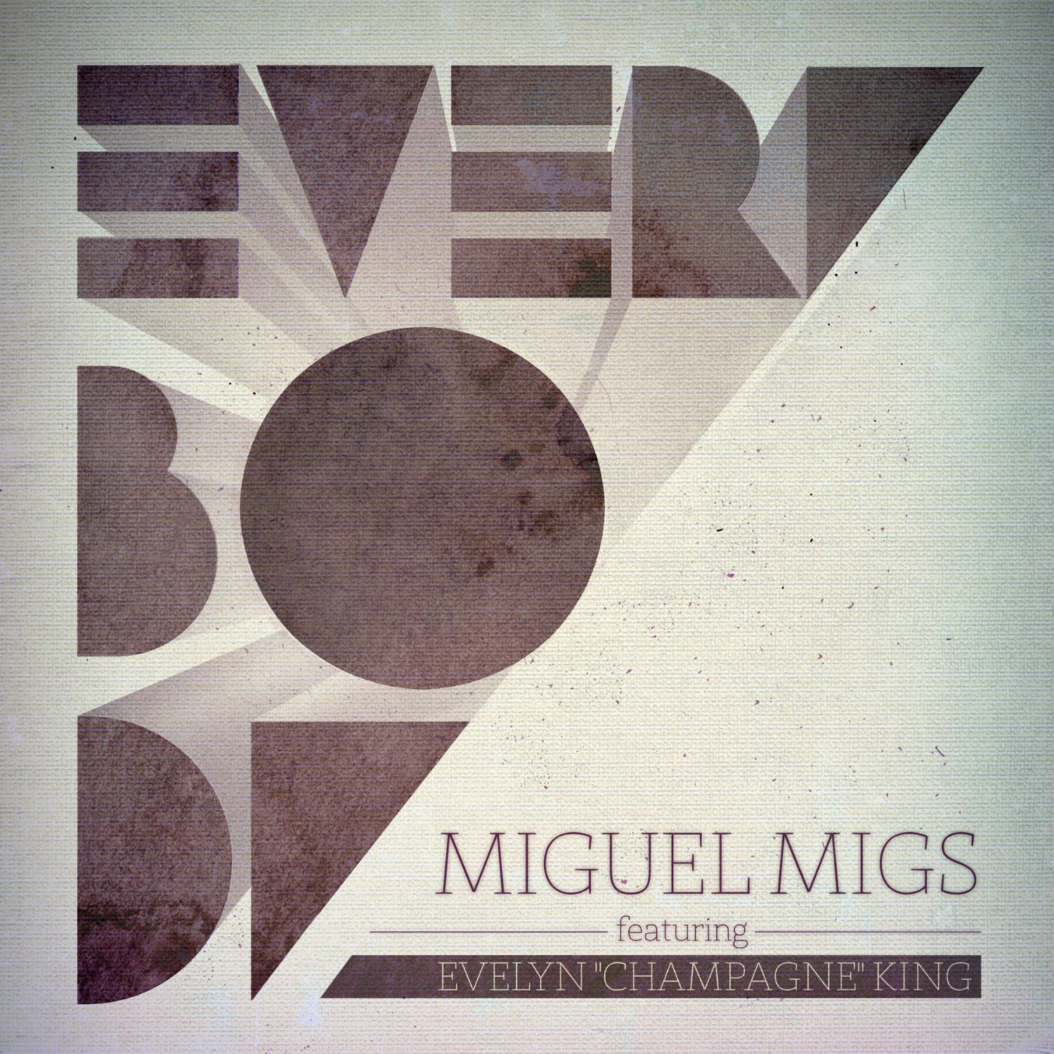 "Miguel Migs - Everybody Pt. 2 (feat. Evelyn ""Champagne"" King)"