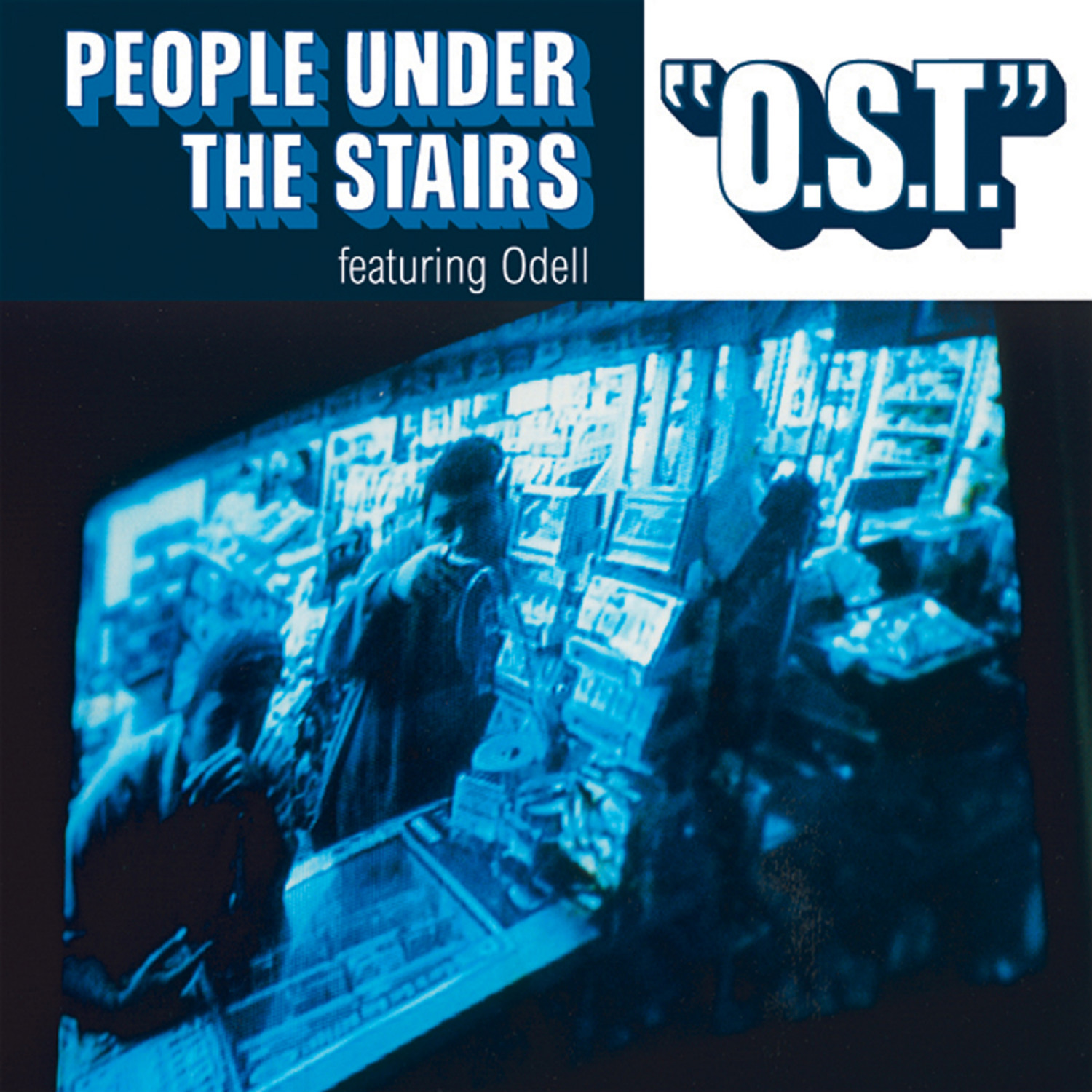 """People Under The Stairs - """"O.S.T."""" (feat. Odel)"""