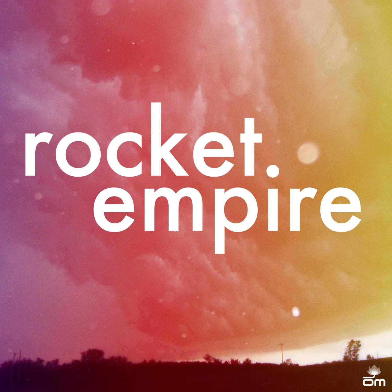 Rocket Empire - Rocket Empire