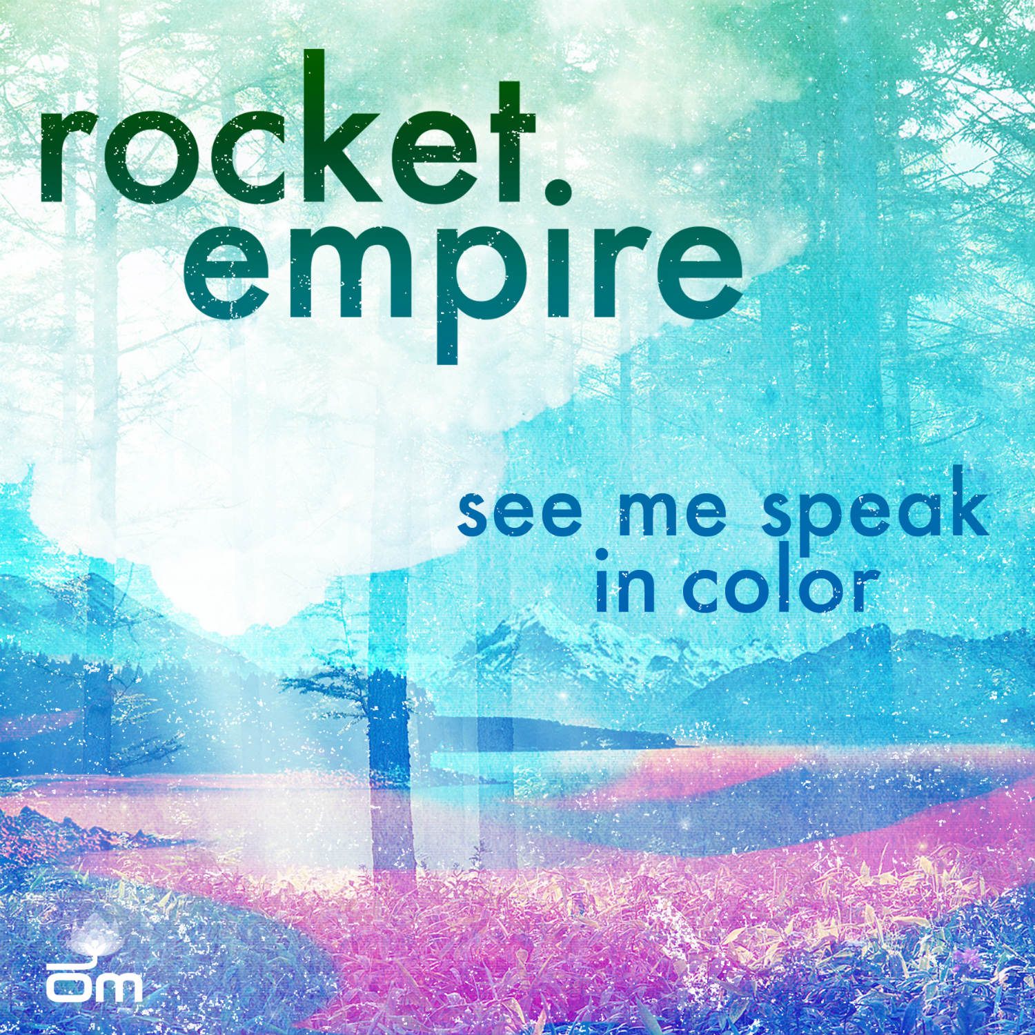 Rocket Empire  - See Me Speak In Color