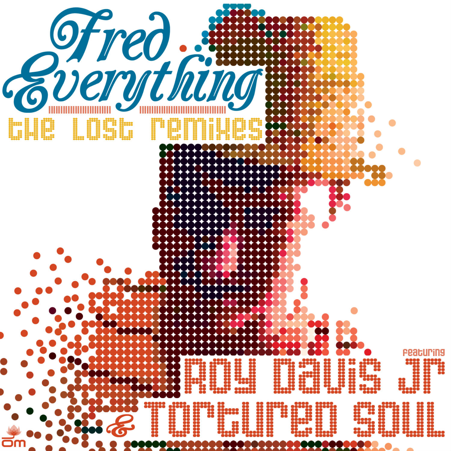 Fred Everything - The Lost Remixes