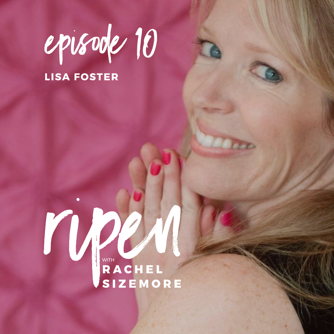 ripen_ep10_lisa_foster.png