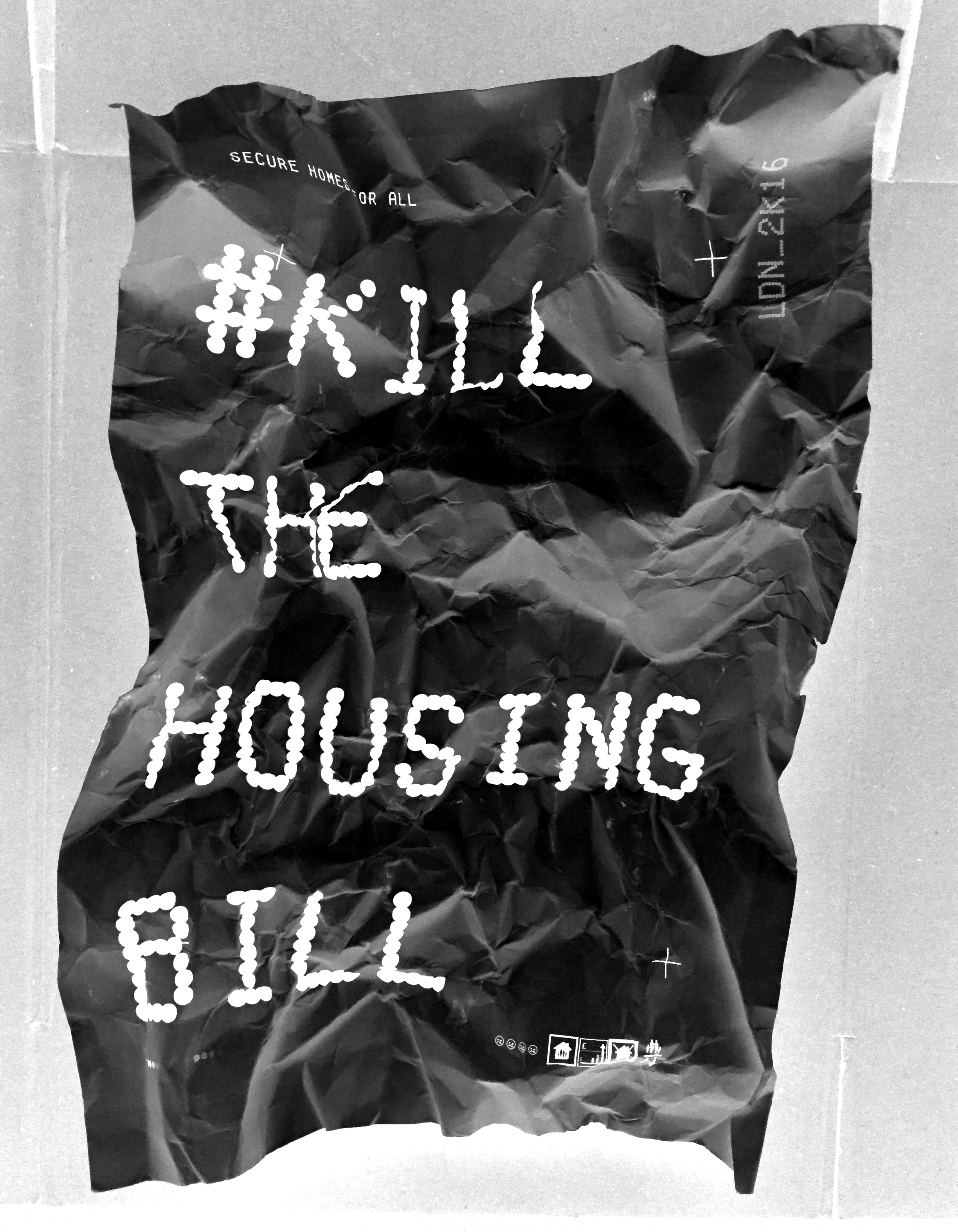 KILLTHEHOUSINGBILL_screwedupBIG©SNUFFCREATIVE2016.jpg