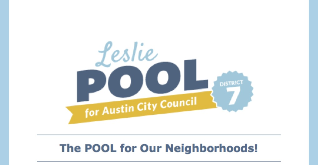 The final slogan for Leslie Pool's campaign for Austin City Council.