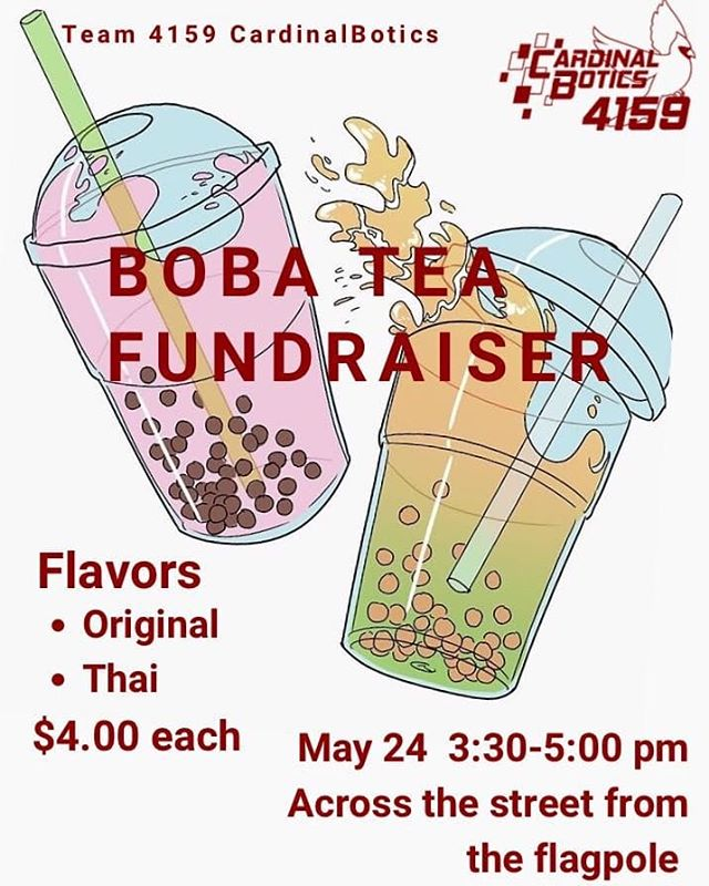 Come support our team next Friday at our boba fundraiser! It will be right across the street from Lowell.  #team4159 #omgrobots
