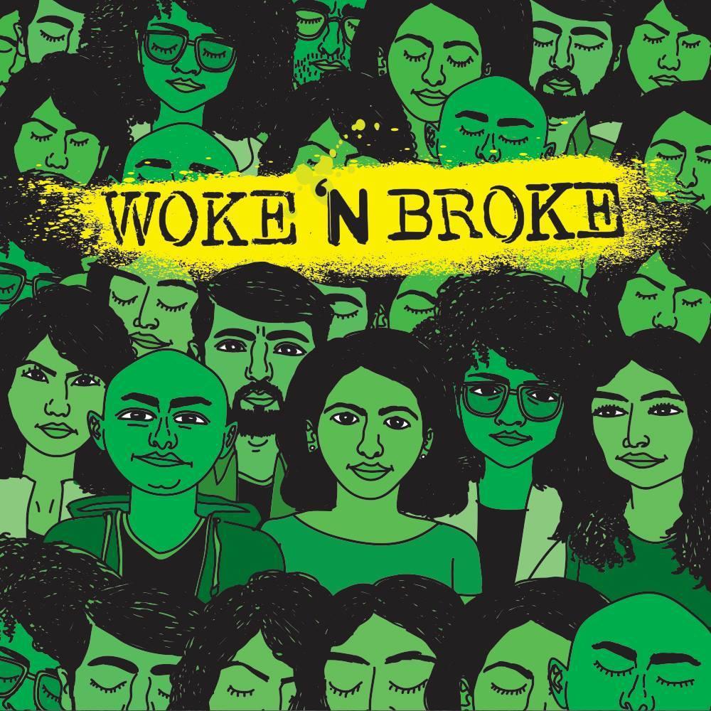 Woke 'N Broke