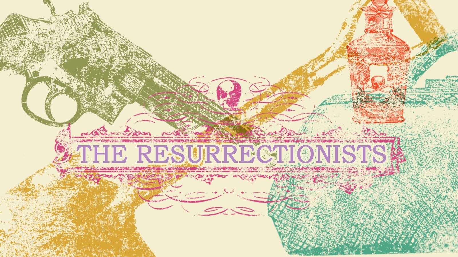Resurrectionistsbanner.jpg