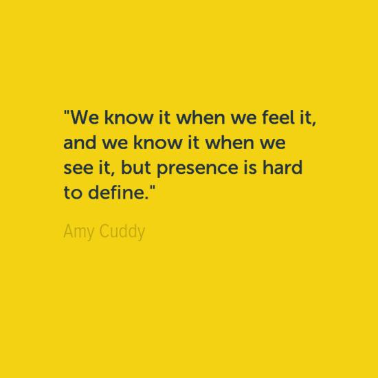 Presence quote