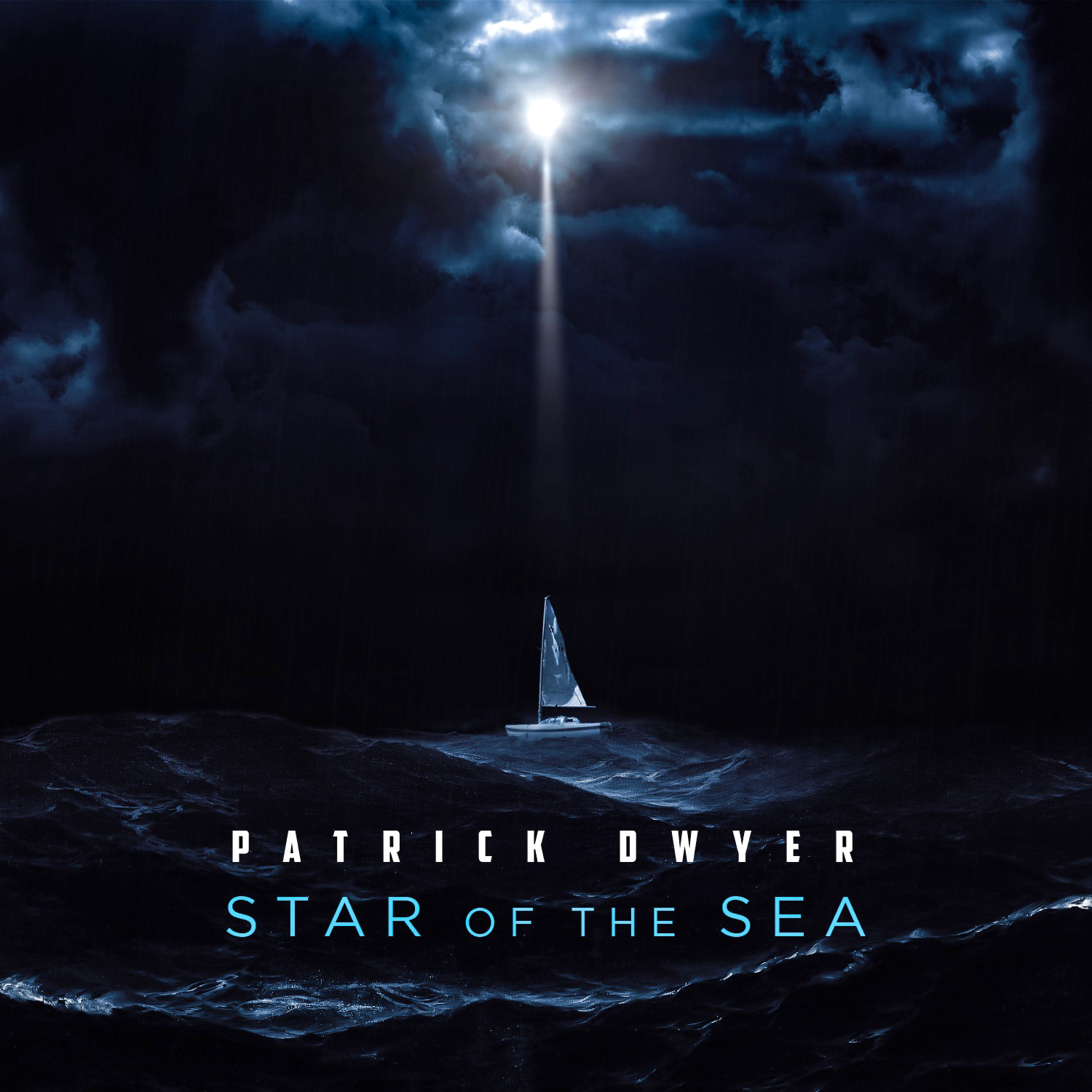 "Patrick Dwyer's ""Star of the Sea"" is available now on iTunes, Spotify, Apple Music, Amazon, and all online stores!"