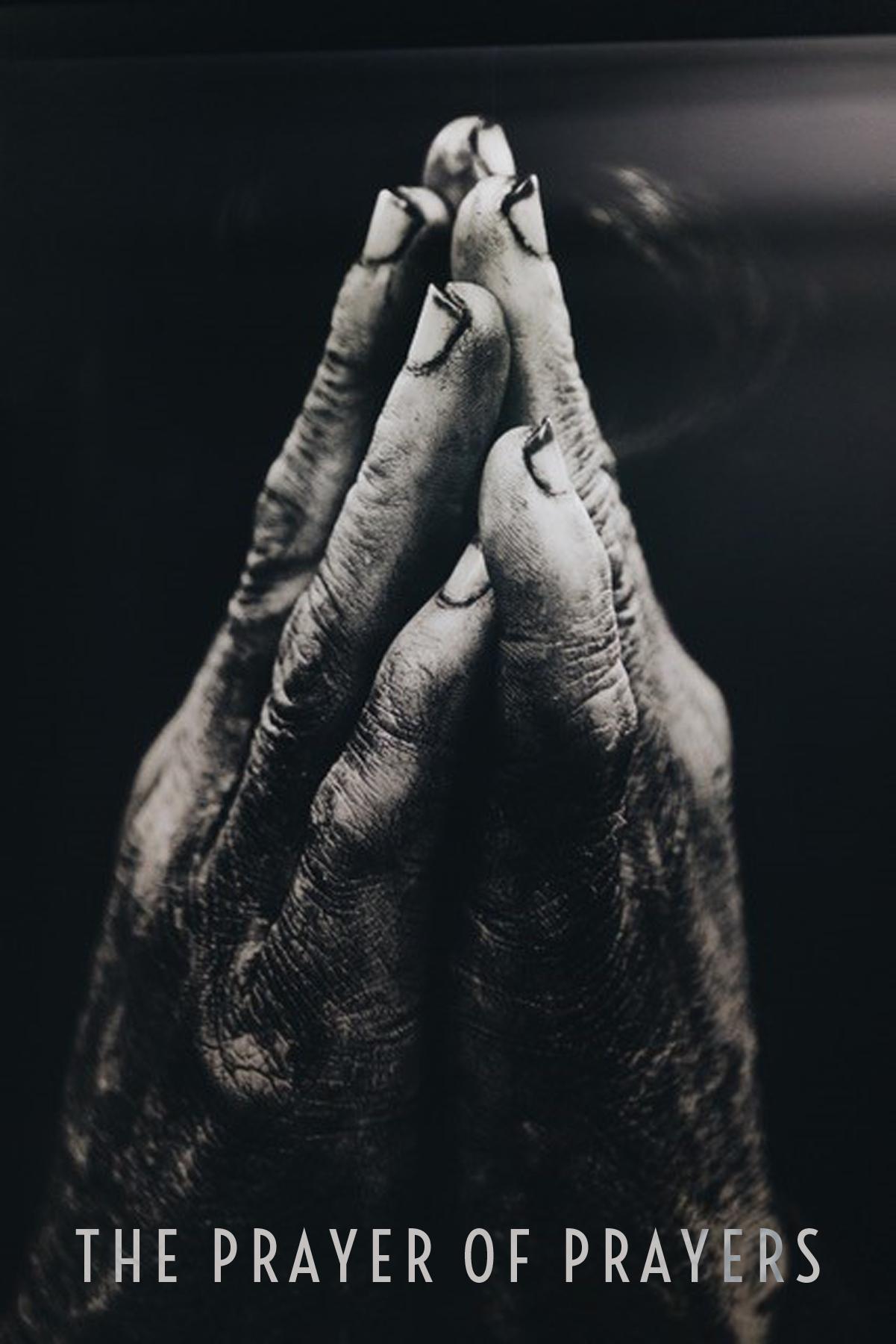 Prayer of Prayers.jpg