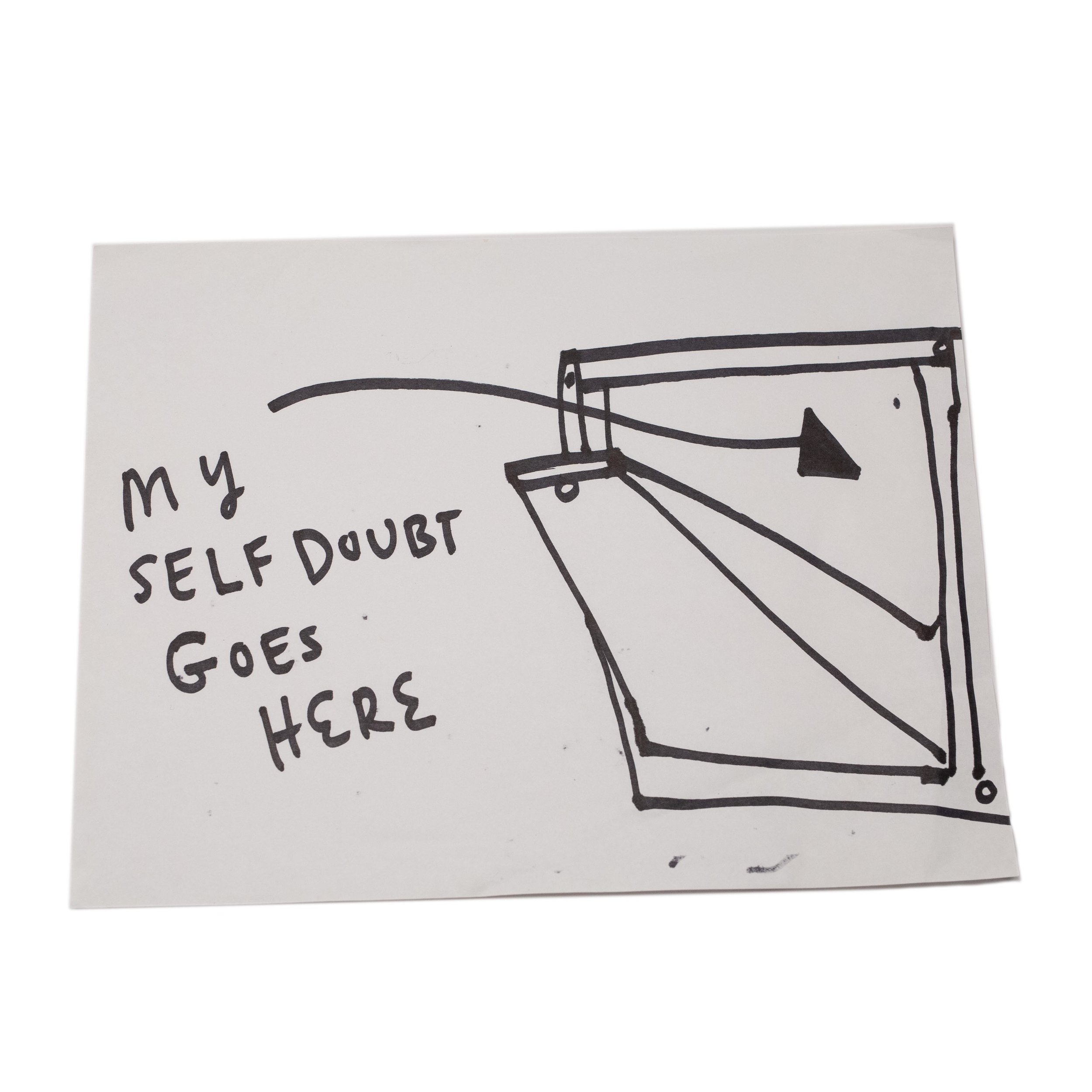 Self Doubt Goes Here