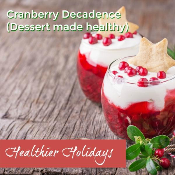 Cranberry Decadence