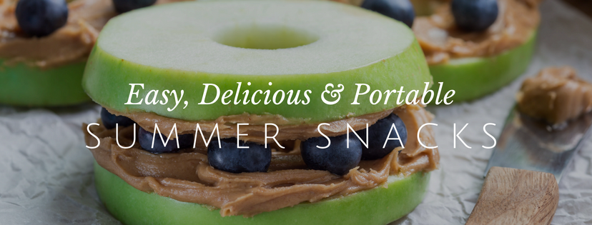 Easy and Healthy Summer Snacks