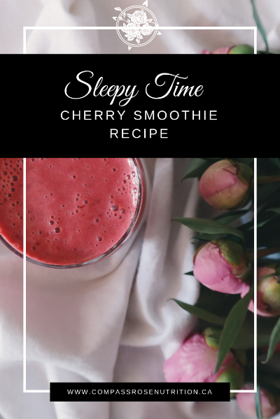 Sleepy Time Cherry Smoothie Recipe.png
