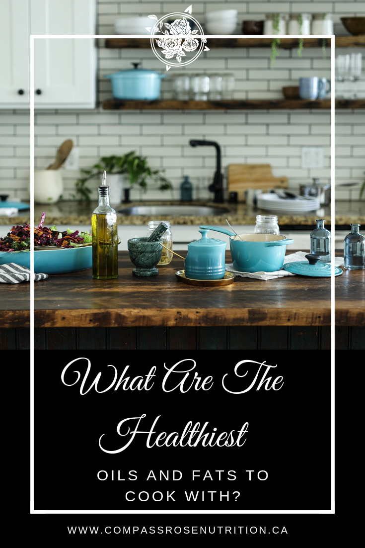 What Are The Healthiest Oils And Fats To Cook With