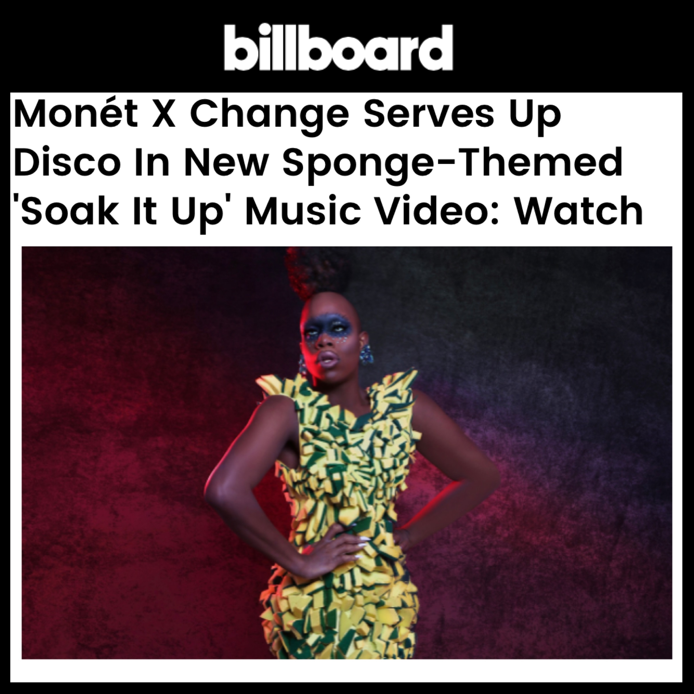 BILLBOARD - MONET X CHANGE (SOAK IT UP)