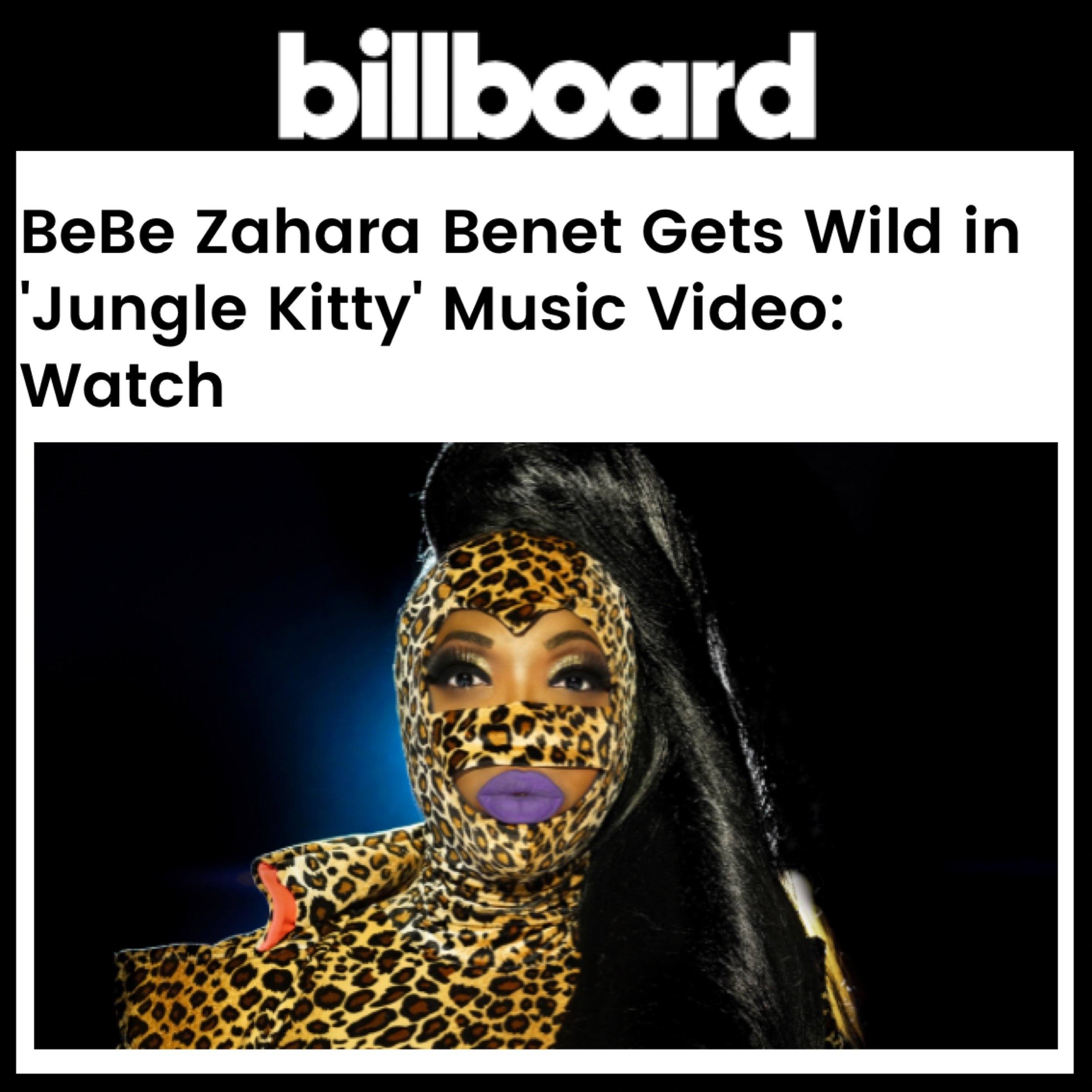 BILLBOARD - BEBE ZAHARA BENET (JUNGLE KITTY)