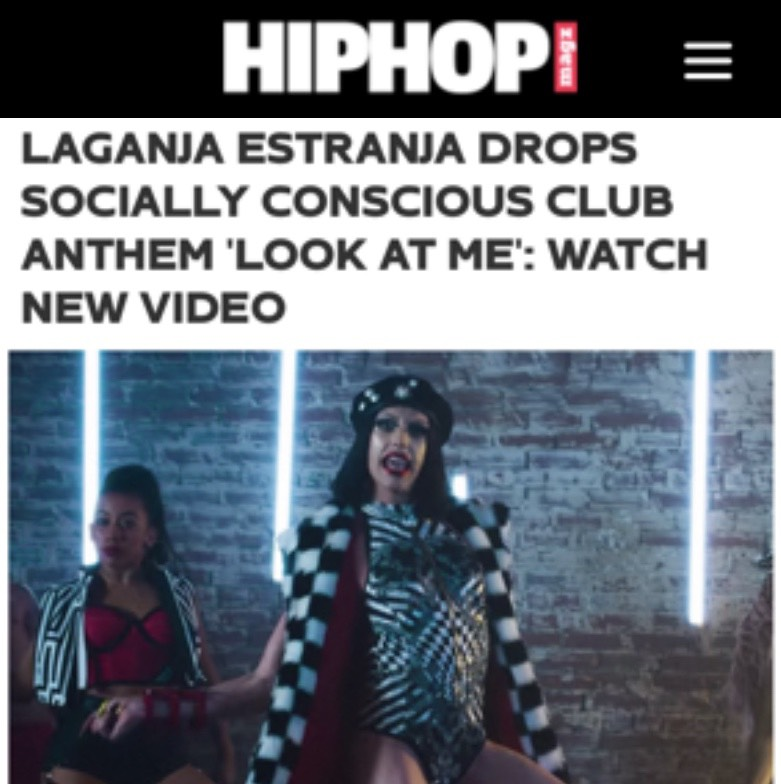 HIP HOP MAGAZINE - LAGANJA ESTRANGA (LOOK AT ME)