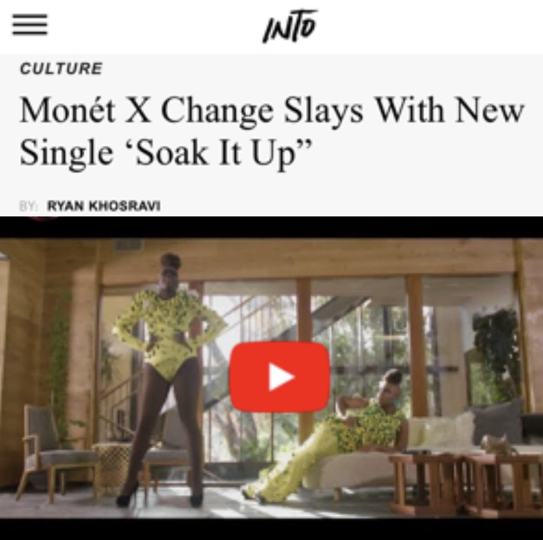 INTO MORE - MONET X CHANGE (SOAK IT UP)