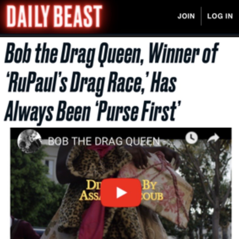 DAILY BEAST - BOB THE DRAG QUEEN (PURSE FIRST)