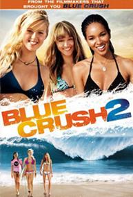 Blue Crush 2   Surf Cinematographer