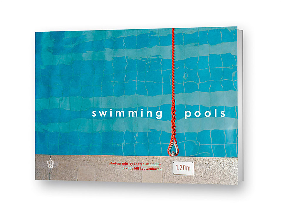 swimming pools     •    published at rupa publishing 2007    •    text by bill kouwenhoven