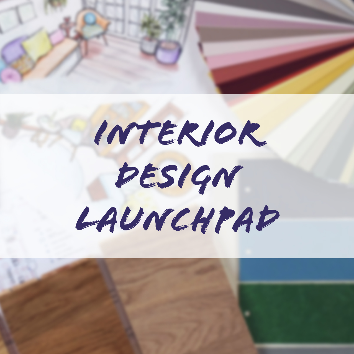 Interior Design Launchpad_onlinecourse.jpg