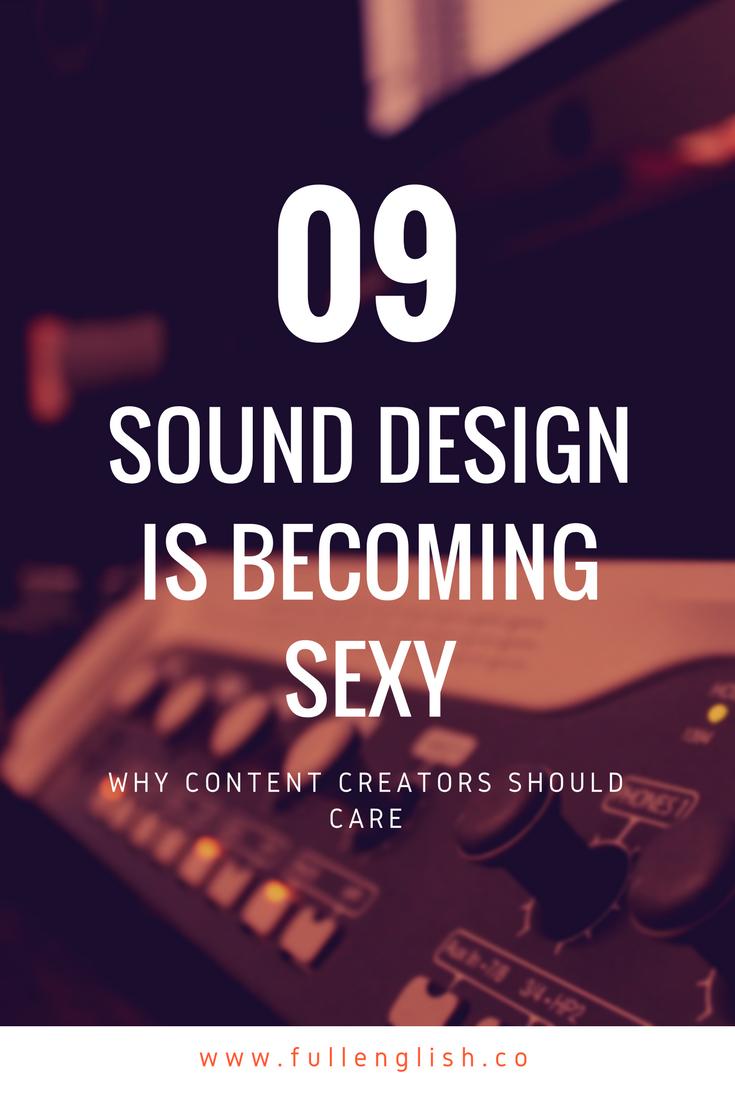 Sound Design is Sexy