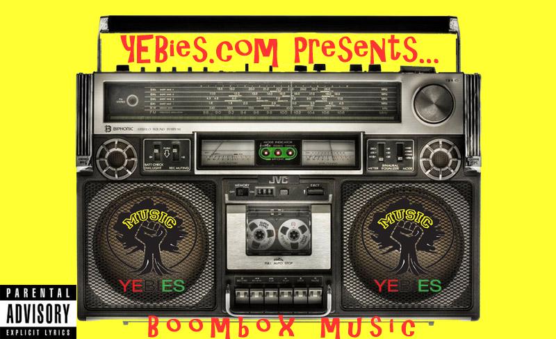 YEBies Presents... Boombox Music Vol. 1.