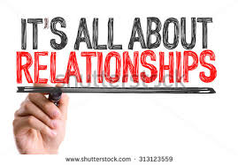 It's all about relationships.jpg