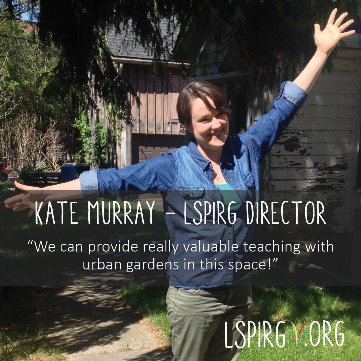 Admin & Development Director, Kate Murray speaks on the big plans LSPIRG has for the green space around their office. We hope to provide community gardening, workshops and if we're lucky - some fresh veg!