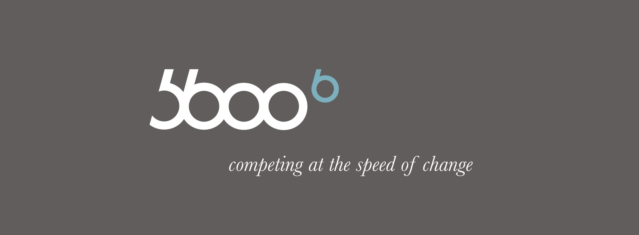 5600blue - competing at the speed of change