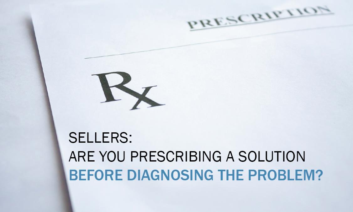 Prescribe before diagnoising the problem